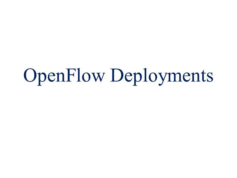 OpenFlow Deployments