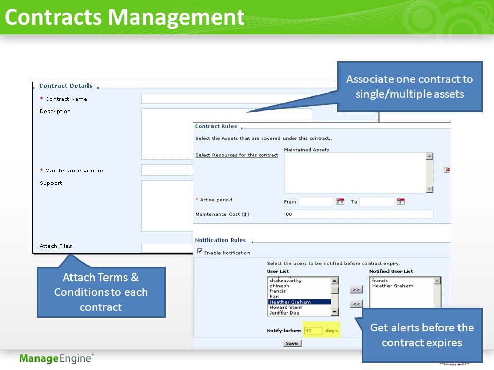 Contracts Management Associate one contract to single/multiple assets Get alerts before the contract expires Attach Terms & Conditions to each contrac