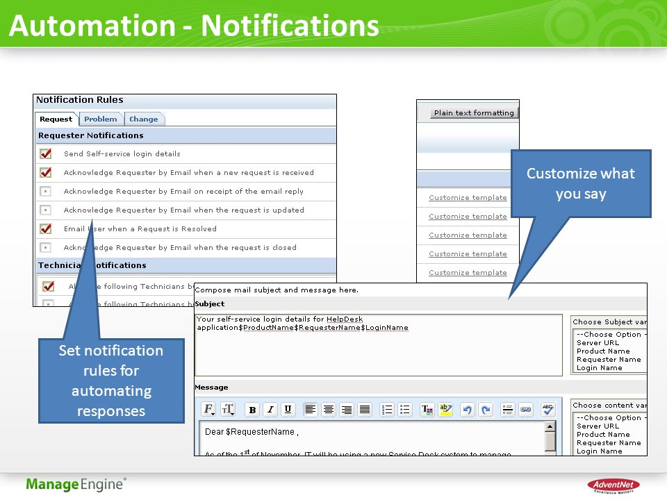 Automation - Notifications Set notification rules for automating responses Customize what you say