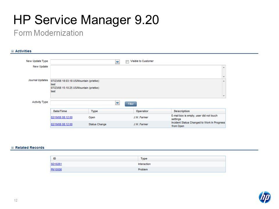 12 Form Modernization HP Service Manager 9.20