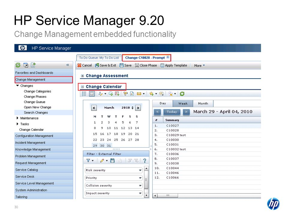 30 Change Management embedded functionality HP Service Manager 9.20