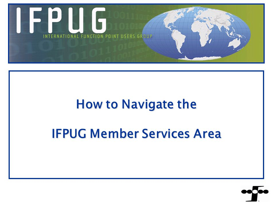 IFPUG Member Service Area – Side Buttons Searches: Organization Directory You can click on the Organization Directory to search for all Organizations.