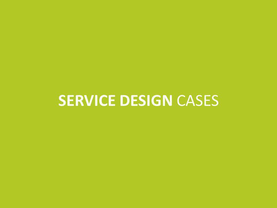 SERVICE DESIGN CASES