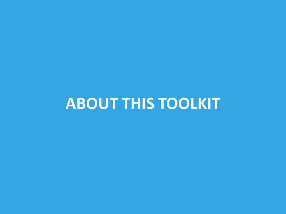 ABOUT THIS TOOLKIT