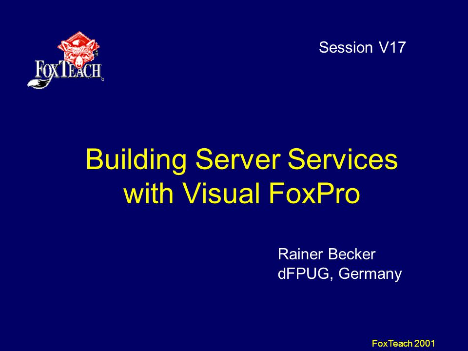 FoxTeach 2001 How to start a Service Various Options to start/stop: –Interactive with system configuration –NET START/STOP service name –SC START via SC commandline utility of Windows NT Problem: Applet does not see VFP- status but only SRVANY-status (even QUIT still allows to start/stop/restart the service) – confusing for admins!