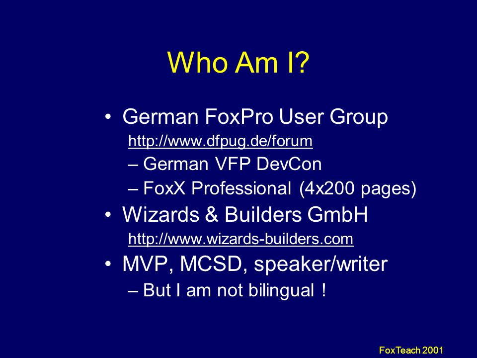 FoxTeach 2001 Building Server Services with Visual FoxPro Session V17 Rainer Becker dFPUG, Germany