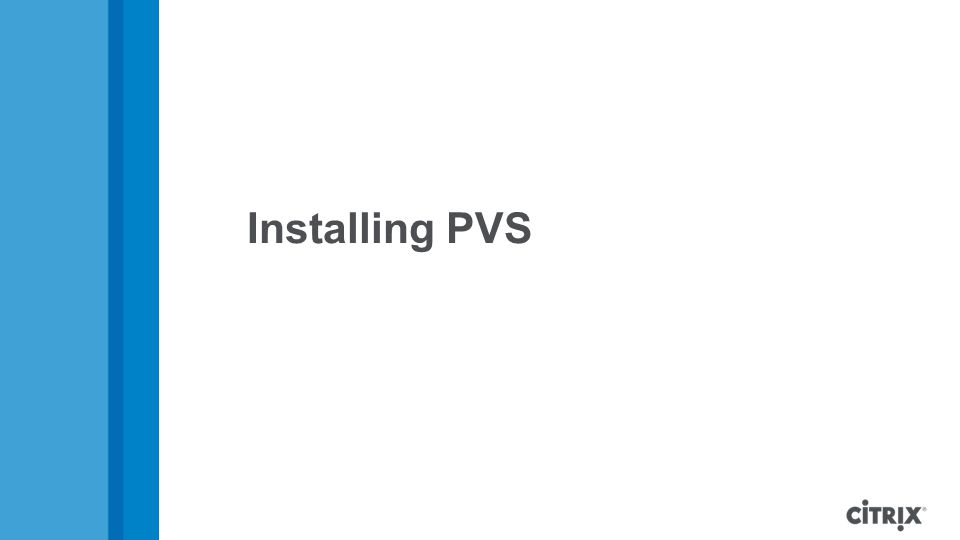 Installing PVS