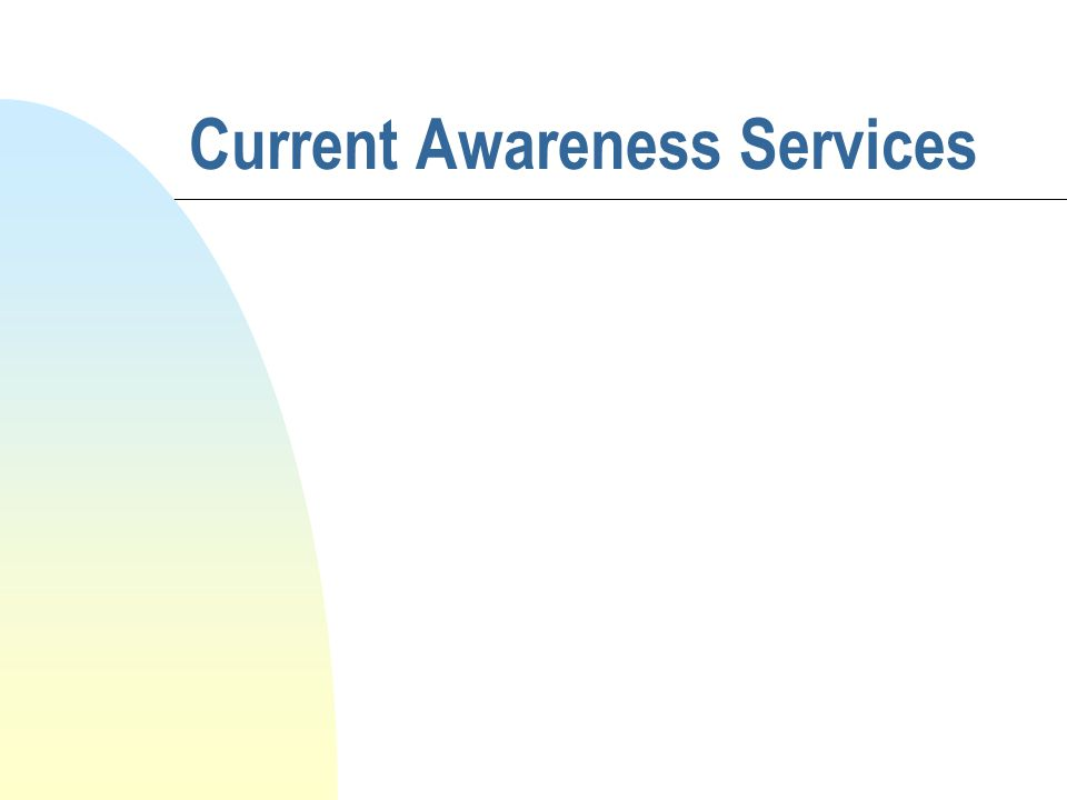 Current Awareness Services