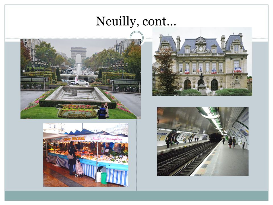 Neuilly, cont…