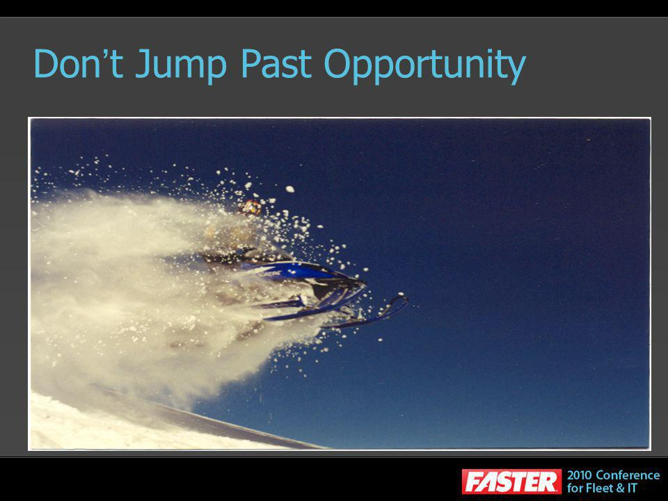 Don t Jump Past Opportunity