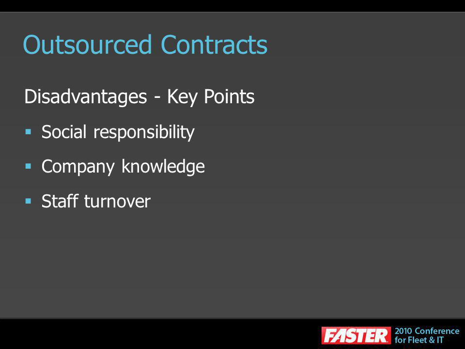 Outsourced Contracts What types of service to outsource.