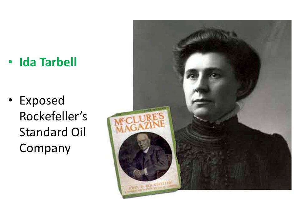 Ida Tarbell Exposed Rockefellers Standard Oil Company