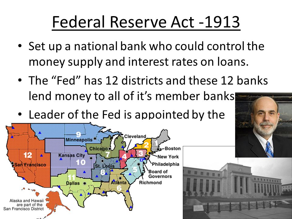 Set up a national bank who could control the money supply and interest rates on loans. The Fed has 12 districts and these 12 banks lend money to all o