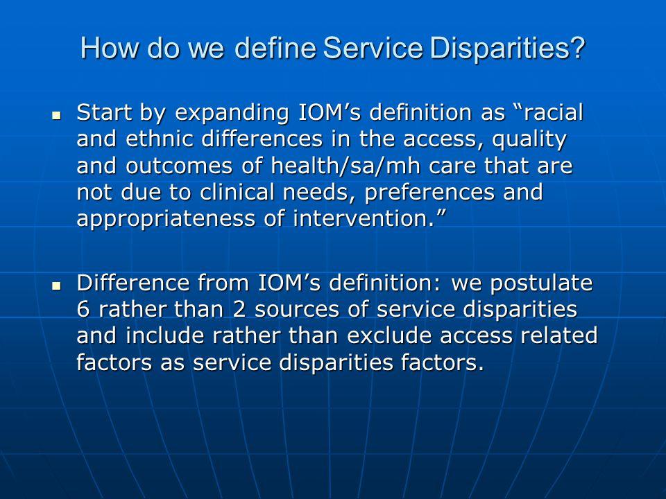 How do we define Service Disparities.
