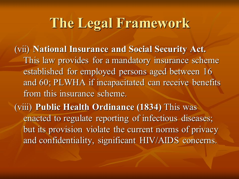 The Legal Framework (vii) National Insurance and Social Security Act.
