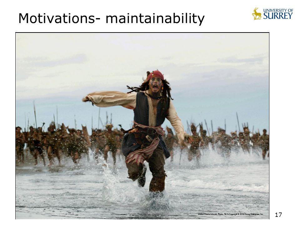 17 Motivations- maintainability