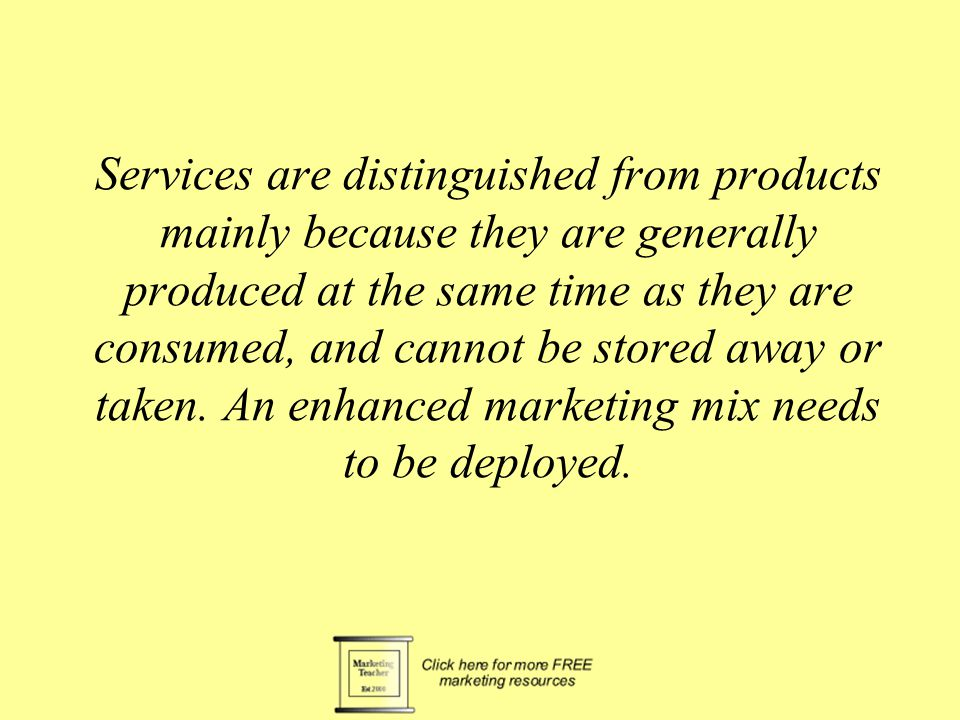 International Marketing of Services Services The extended marketing mix for services Elements of service People Processes Physical evidence