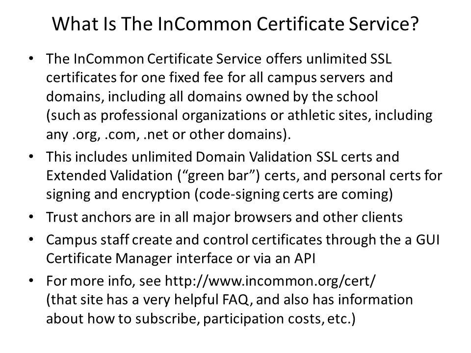 What Is The InCommon Certificate Service.