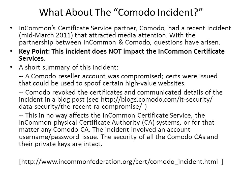 What About The Comodo Incident.