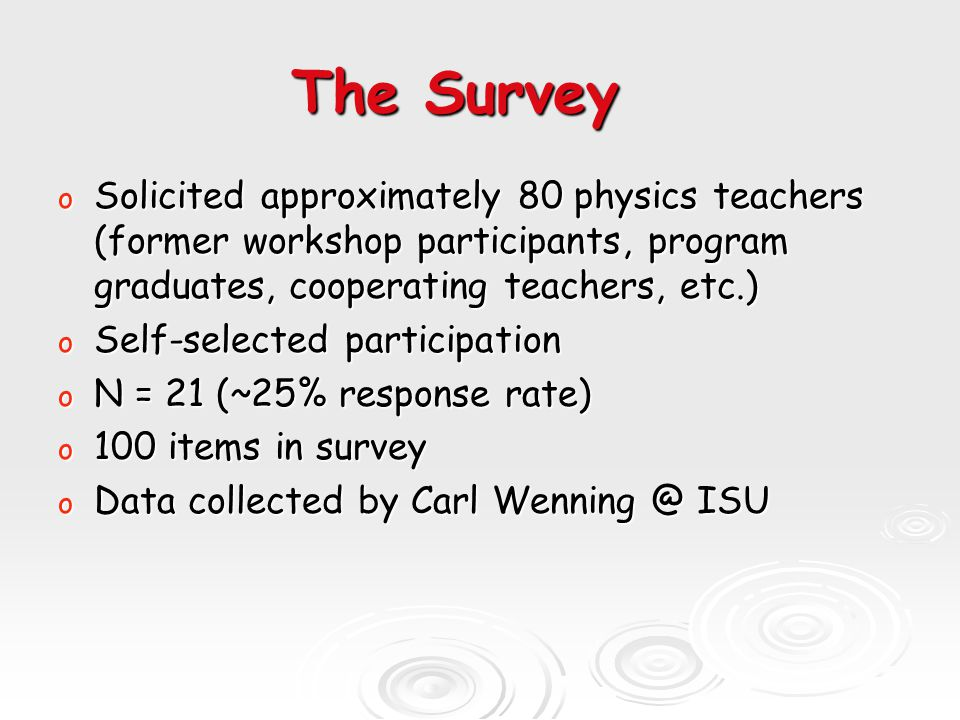Recruitment and Retention Questions Addressed o What role do you play in physics teacher candidate recruitment.