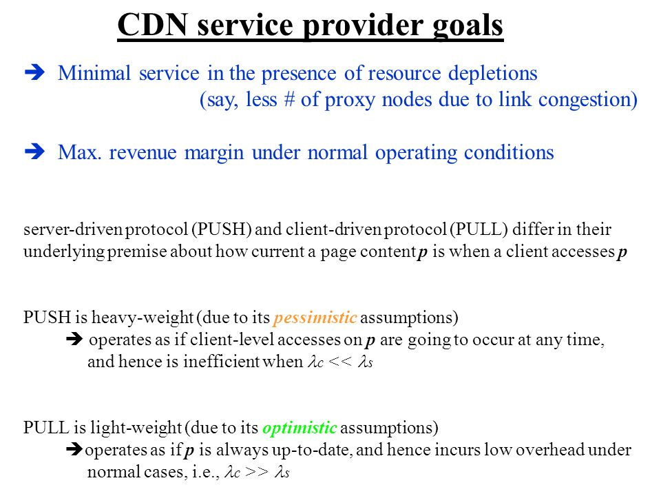 Minimal service in the presence of resource depletions (say, less # of proxy nodes due to link congestion) Max.
