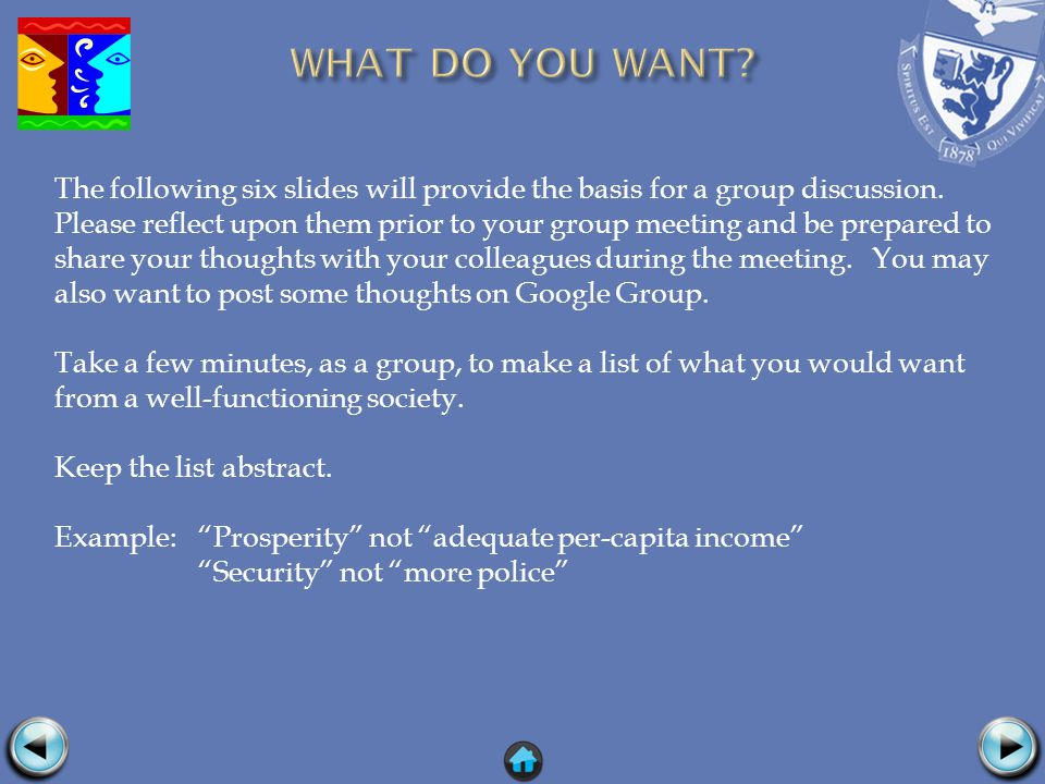 The following six slides will provide the basis for a group discussion.