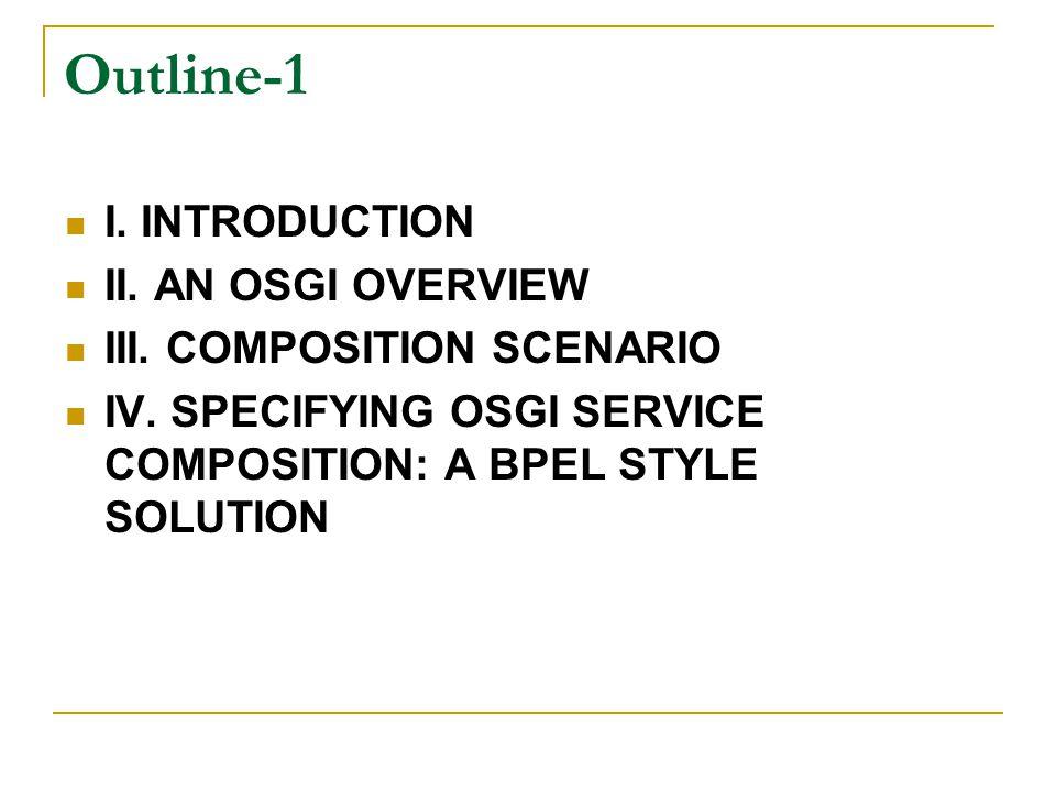 Outline-2 V.PROBLEMS REVEALED: A SEMANTIC SOLUTION VI.