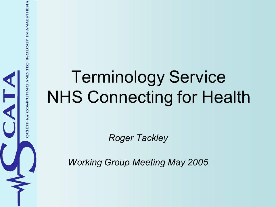IMS responsibilities NHS Terminology Service (Read, SNOMED CT) Healthcare Resource Group (HRG) service Classifications (ICD10, OPCS4) service National Intervention Classification (NIC) ….?.