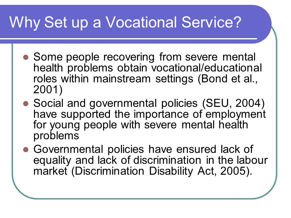 Why Set up a Vocational Service.