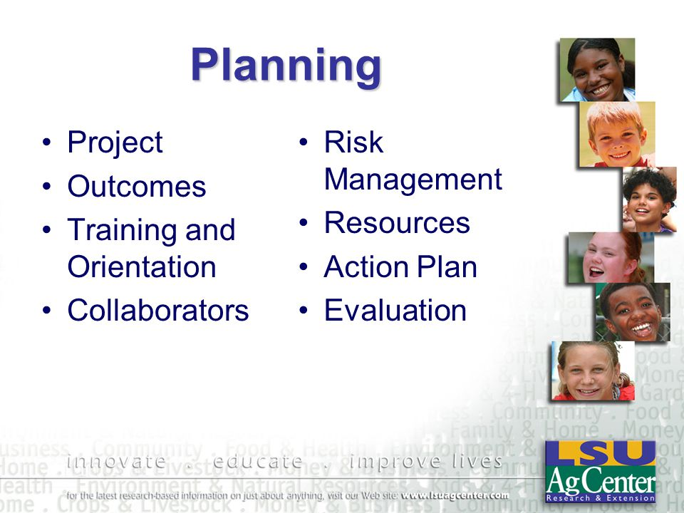 Planning Project Outcomes Training and Orientation Collaborators Risk Management Resources Action Plan Evaluation
