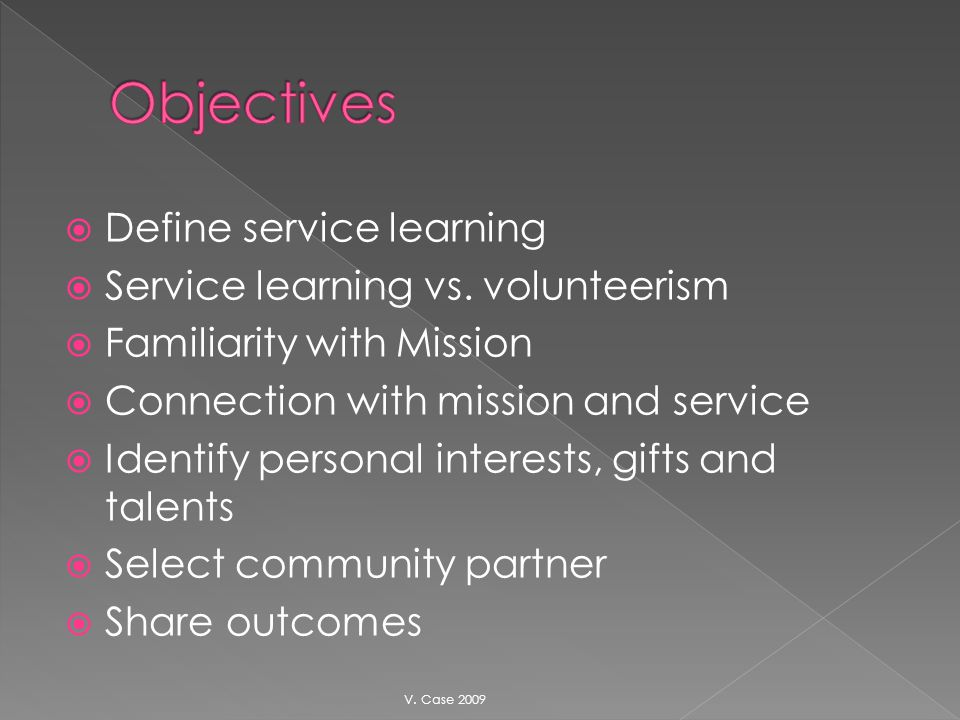 Define service learning Service learning vs.