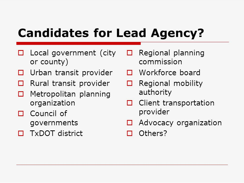 Candidates for Lead Agency.