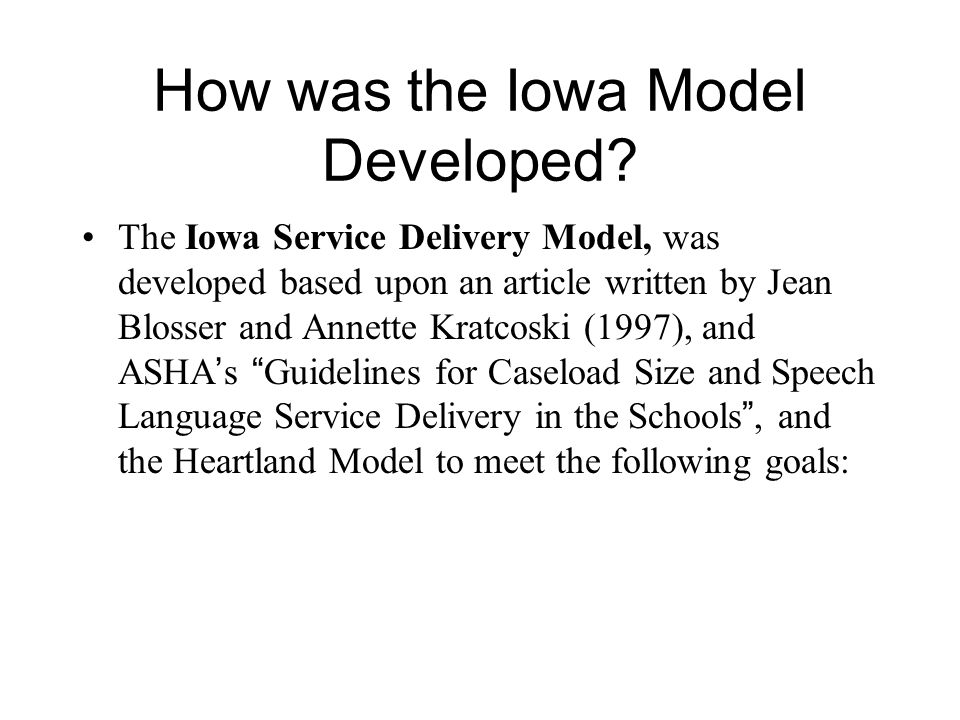 How was the Iowa Model Developed.