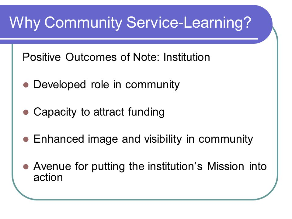 Why Community Service-Learning.