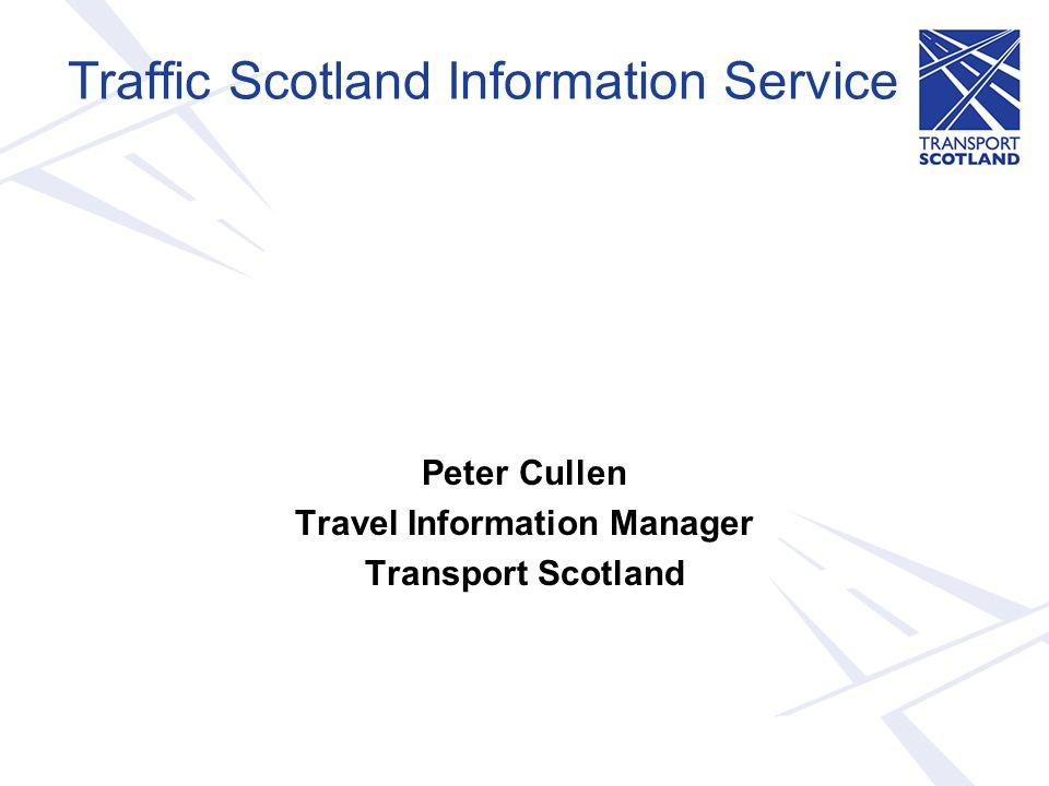 Overview - Traffic Scotland Information Services - Traffic Scotland website usage - 3 Year TSIS development strategy - New technology opportunities - Traffic Scotland Radio Service