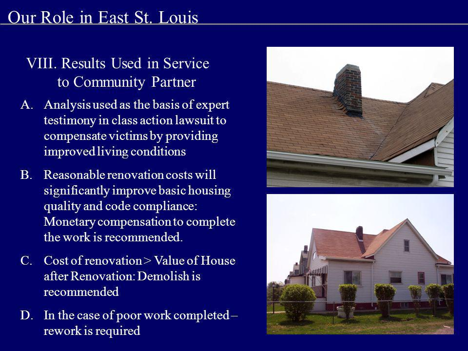 A.Analysis used as the basis of expert testimony in class action lawsuit to compensate victims by providing improved living conditions B.Reasonable renovation costs will significantly improve basic housing quality and code compliance: Monetary compensation to complete the work is recommended.