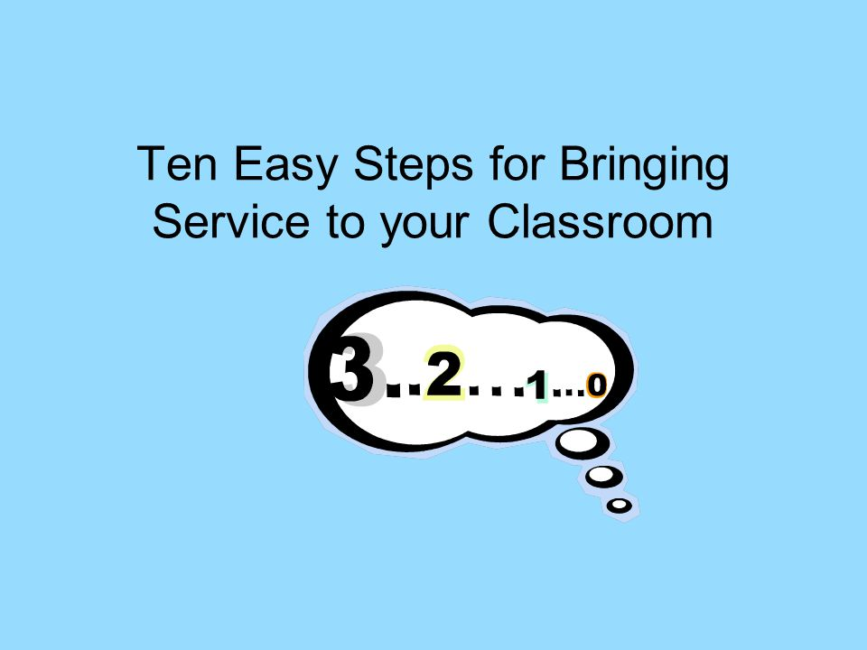 Ten Easy Steps for Bringing Service to your Classroom