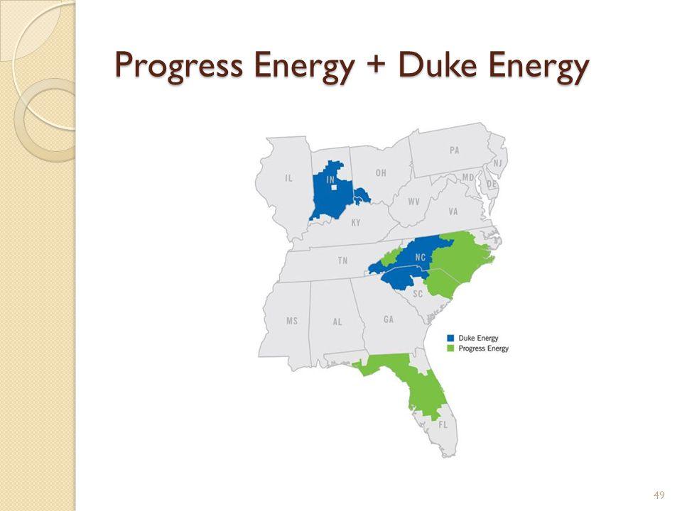 Progress Energy + Duke Energy 49
