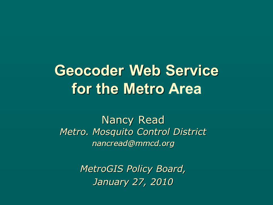 Geocoder Background – how it works Update Addition – Landmarks – –Parks, Schools, City Halls, …