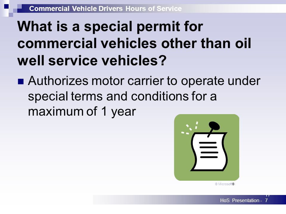 Commercial Vehicle Drivers Hours of Service HoS Presentation -177 What is a special permit for commercial vehicles other than oil well service vehicle