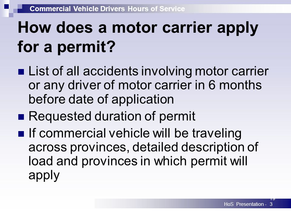 Commercial Vehicle Drivers Hours of Service HoS Presentation -193 How does a motor carrier apply for a permit.
