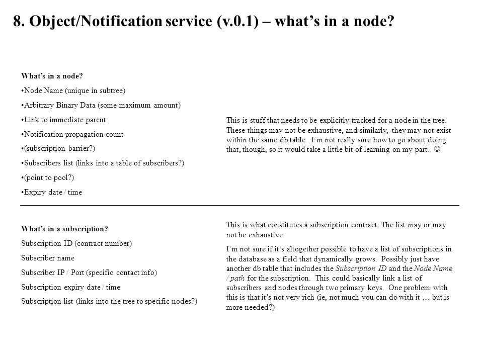 8.Object/Notification service (v.0.1) – whats in a node.