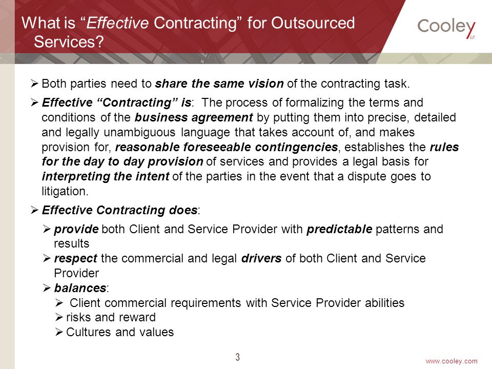 www.cooley.com 3 What is Effective Contracting for Outsourced Services.