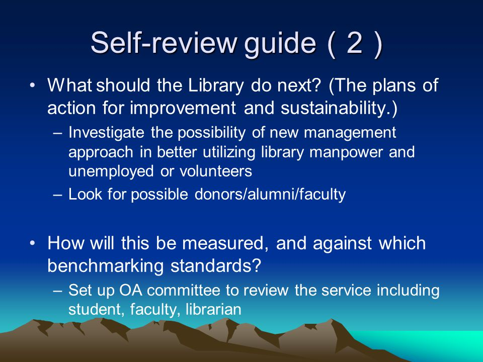 Self-review guide 2 Self-review guide 2 What should the Library do next.
