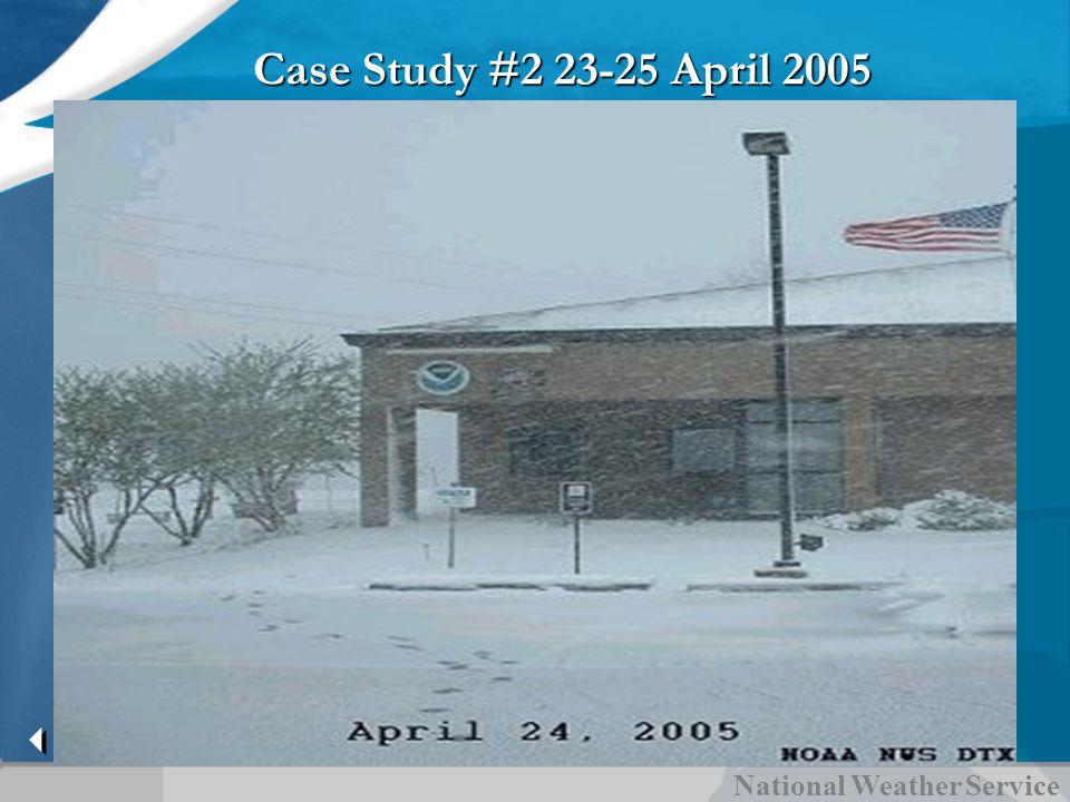 Case Study #2 23-25 April 2005