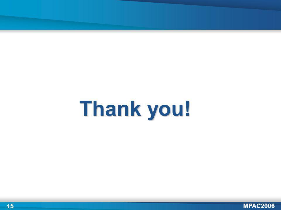 MPAC2006 15 Thank you!