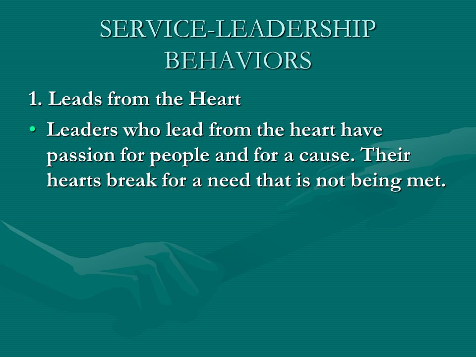 SERVICE-LEADERSHIP BEHAVIORS 1.