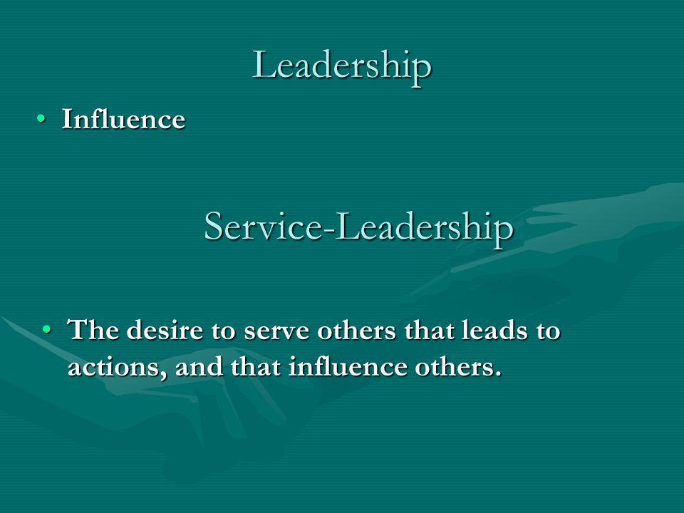 SERVICE-LEADERSHIP BEHAVIORS 1.