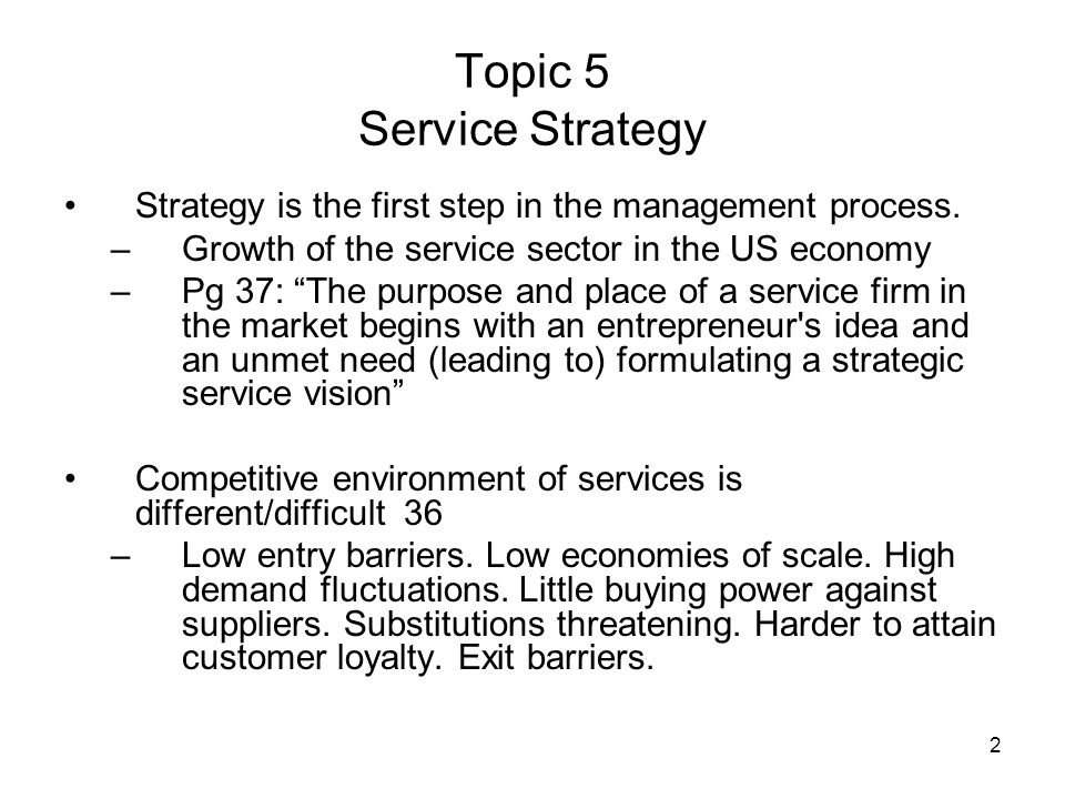 Service Strategy Strategy Formulation Process Mgmt 339 Pg 35- –Environmental analysis.
