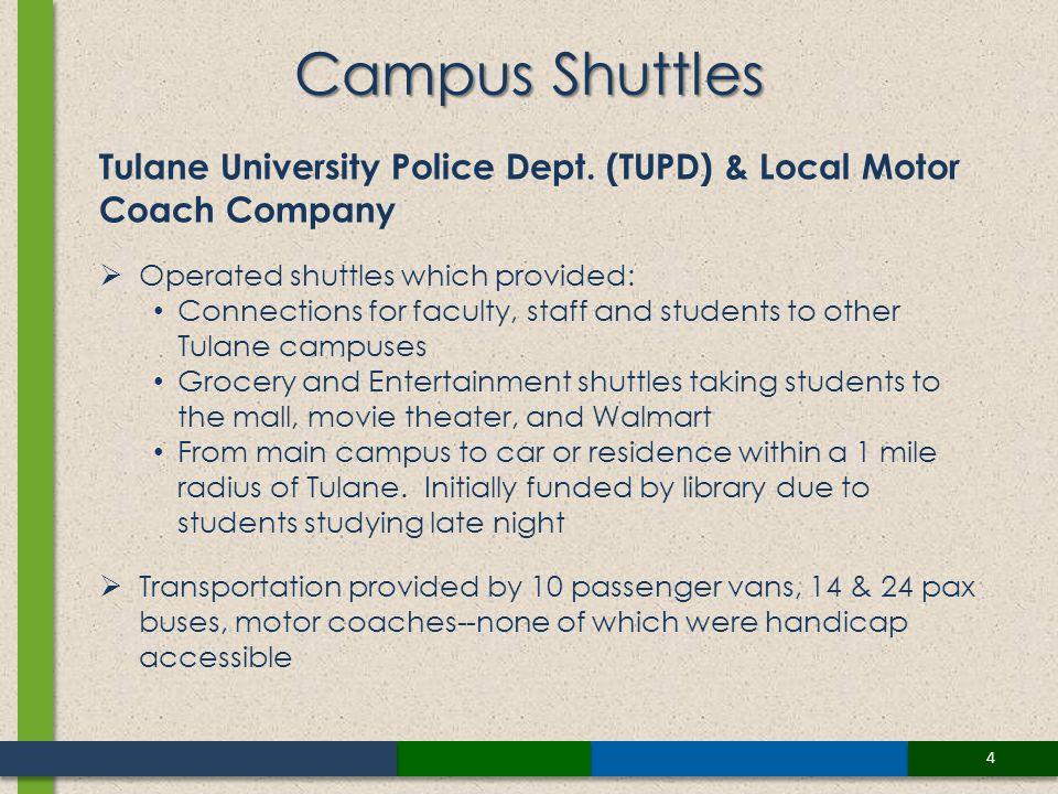 4 Campus Shuttles Tulane University Police Dept.